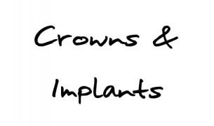 Crowns & Implants
